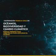 Cooperación Francia-Chile en océanos, biodiversidad y cambio climático: Nuevas perspectivas científicas para explorar el océano